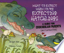 What to Expect When You re Expecting Hatchlings