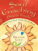 Soul Coaching Oracle Cards : denise linn, provide a direct connection to...