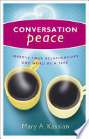Conversation Peace : skill of effective communication introduces seven...