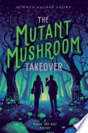 The Mutant Mushroom Takeover Book PDF