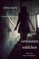 """Die Verlorenen Mädchen (Ein Bella DeFranco Krimi): Buch 2 in der Serie """"Vorortmorde"""""""
