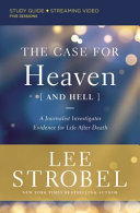 The Case For Heaven And Hell Study Guide