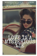 Love Is A Mysterious Lie