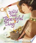 The World Needs Beautiful Things Book PDF