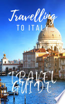Italy Travel Guide 2017