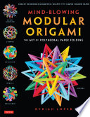 Mind Blowing Modular Origami