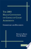 The 2005 Hague Convention on Choice of Court Agreements