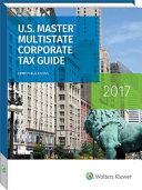 U s  Master Multistate Corporate Tax Guide 2017