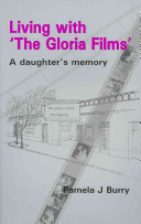 Living with  The Gloria Films