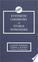 Synthetic Chemistry of Stable Nitroxides