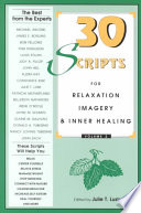 Thirty Scripts for Relaxation  Imagery   Inner Healing