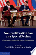 Non Proliferation Law as a Special Regime