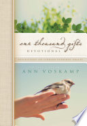 One Thousand Gifts Devotional  A Guide To Giving Thanks And