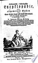 Oekonomische encyklopädie, oder Allgemeines system der staats- stadt- haus- u. landwirthschaft, in alphabetischer ordnung