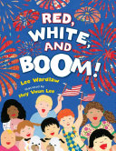 Red  White  And Boom  : fourth of july! travel across the country...