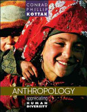 Looseleaf for Anthropology  The Exploration of Human Diversity