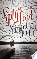 Mr Splitfoot by Samantha Hunt