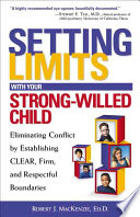 Setting Limits With Your Strong Willed Child