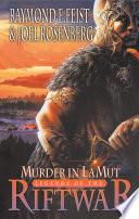 Murder in Lamut  Legends of the Riftwar  Book 2