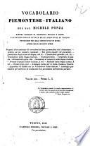 Vocabolario piemontese-italiano del sac. Michele Ponza