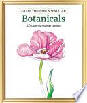 Color Your Own Wall Art Botanicals
