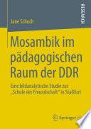 Mosambik im p  dagogischen Raum der DDR