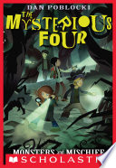The Mysterious Four 3 Monsters And Mischief