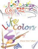 "Ebook Life Colors Epub Jolene ""JoLC"" Chan Apps Read Mobile"