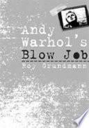 Andy Warhol s Blow Job
