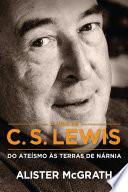 A vida de C  S  Lewis
