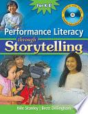 Performance Literacy Through Storytelling