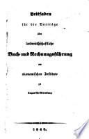 Leitfaden f  r die Vortr  ge   ber landwirthschaftliche Buch  und Rechnungsf  hrung am   konomischen Institute zu Ungarisch Altenburg