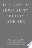 Abzs of Sensuality, Society, and Sex