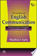 A COURSE IN ENGLISH COMMUNICATION