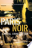 Paris Noir The Dark Side Of Paris With