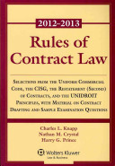 Rules of Contract Law 2012 2013 Statutory Supplement