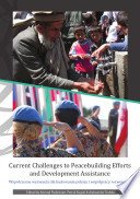 Current Challenges to Peacebuilding Efforts and Development Assistance