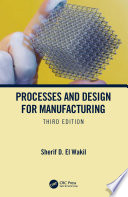 Processes And Design For Manufacturing Third Edition