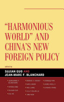 Harmonious World and China's New Foreign Policy