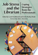 Job Stress and the Librarian