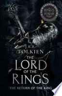 The Return of the King: The Lord of the Rings by J. R. R. Tolkien