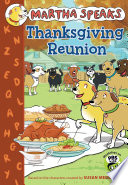 Martha Speaks  Thanksgiving Reunion  Chapter Book