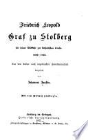 Friedrich Leopold Graf zu Stolberg  Bd  Stolberg seit seiner R  ckkehr zur katholischen Kirche  1800 1819