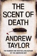 The Scent of Death  Andrew Taylor Wrote Superb Historical Fiction Long Before