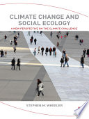 Climate Change And Social Ecology : the climate problem, such as overconsumption,...