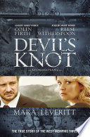 Devil's Knot : will tie-in to a major motion...