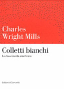 Colletti bianchi  La classe media americana