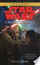 Crosscurrent: Star Wars Legends