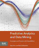 Predictive Analytics and Data Mining Predictive Analysis And Data Mining Through An Easy