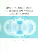 Student Nurses' Guide to Professional Practice and Development